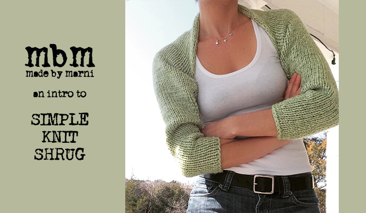 Simple Knit Shrug Intro